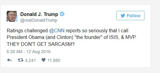 Trump Sarcasm Tweet 08-12-16